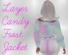 Layer Candy Frost Jacket
