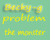 becky-g the monster