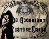 ~SS~ Custom DJ GoodKnigh