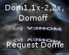 REQUEST V3N0M DOME