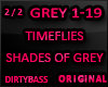 Shades of GREY Timeflies