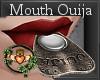 Mouth Ouija