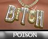 P( *B!TCH Chain