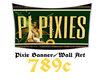 Pixie Banner/Wall Arte