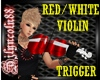 ~RED/WHITE VIOLIN~