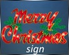 Merry Christmas~sign