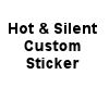 (MR) Hott and Silent