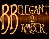 *BB* ELEGANT 2 - Amber