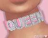 *N Queen Choker Pink