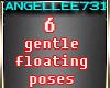 5 GENTLE FLOATIN 1 GLIDE