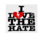 I LOVE THE HATE