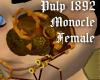 Pulp 1892 Monocle