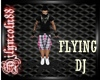 ~FLYING DJ~