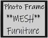 Photo Frame *Mesh