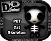 [D2] Cat Skeleton