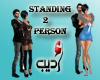 Standing 2 Person