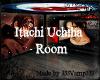 [333]Itachi Uchiha Room