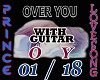 OVER YOU + GUITAR