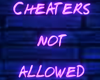 Cheaters |Neon Req