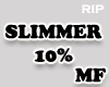 R. SLIMMER 10% MF