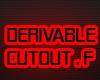 Derivable Cutout.F