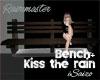 Bench+Kiss The Rain