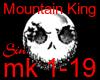*SM* Mountain King
