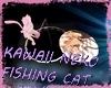 Kawaii Neko Fishing Cat