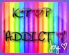 K-POP ADDICT <3