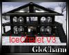 Glo* IceChalet V3