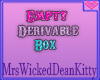 {K} Empty Derivable Box