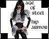 AGE OF STEEL HIP ARMOR F