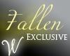 *W* Fallen Exclusive