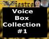 (V)New Voice Box from V