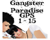Gangster Paradise~GPS
