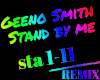 Geeno Smith  Stand by me