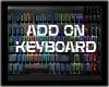 ADD ON KEYBOARD