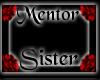 Rose Mentor Sister Frame