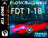Flosstradamus - Drop Top