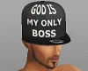 GOD IS MY ONLY BOSS CAP