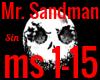 *SM* Mr. Sandman