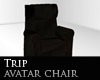 Trip avatar chair
