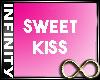 Infinity Sweet Kiss