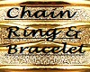 Chain Ring and Braclet