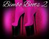 Bimbo Boots 2