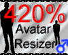 *M* Avatar Scaler 420%