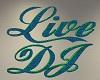 Live DJ Sparkle Sign