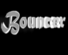 Bouncer sign