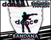 ! DANCE Bandana