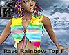Rave Rainbow Top F